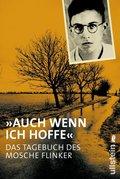 'Auch wenn ich hoffe' - Das Tagebuch von Mosche Flinker (eBook, ePUB)