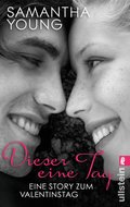 Dieser eine Tag - Eine Story zum Valentinstag (eBook, ePUB)