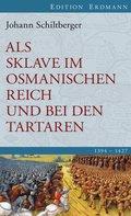 Als Sklave im Osmanischen Reich und bei den Tartaren (eBook, ePUB)