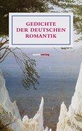 Gedichte der deutschen Romantik (eBook, ePUB)