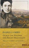 Durch die Wildnis der Rocky Mountains (eBook, ePUB)