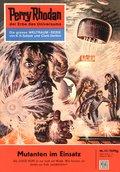 Perry Rhodan 11: Mutanten im Einsatz (eBook, ePUB)