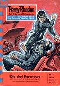 Perry Rhodan 73: Die drei Deserteure (eBook, ePUB)