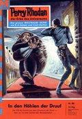 Perry Rhodan 80: In den Höhlen der Druuf (eBook, ePUB)