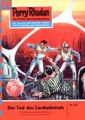 Perry Rhodan 122: Der Tod des Lordadmirals (eBook, ePUB)