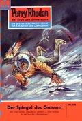 Perry Rhodan 160: Der Spiegel des Grauens (eBook, ePUB)
