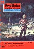 Perry Rhodan 249: Der Geist der Maschine (eBook, ePUB)