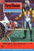 Perry Rhodan 268: Stoßtrupp in Zeit und Raum (eBook, ePUB)