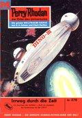 Perry Rhodan 276: Irrweg durch die Zeit (eBook, ePUB)