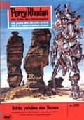 Perry Rhodan 291: Brücke zwischen den Sternen (eBook, ePUB)