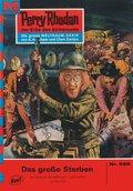 Perry Rhodan 525: Das große Sterben (eBook, ePUB)