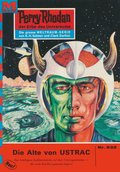 Perry Rhodan 532: Die Alte von USTRAC (eBook, ePUB)