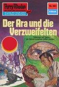 Perry Rhodan 583: Der Ara und die Verzweifelten (eBook, ePUB)