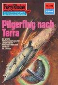 Perry Rhodan 610: Pilgerflug nach Terra (eBook, ePUB)