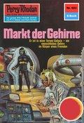 Perry Rhodan 623: Markt der Gehirne (eBook, ePUB)