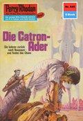Perry Rhodan 645: Die Catron-Ader (eBook, ePUB)