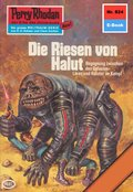 Perry Rhodan 824: Die Riesen von Halut (eBook, ePUB)