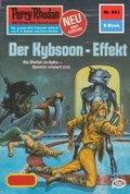 Perry Rhodan 943: Der Kybsoon-Effekt (eBook, ePUB)