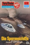 Perry Rhodan 965: Die Sporenschiffe (eBook, ePUB)