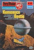 Perry Rhodan 977: Kemoaucs Bestie (eBook, ePUB)