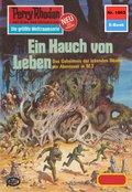 Perry Rhodan 1063: Ein Hauch von Leben (eBook, ePUB)