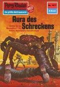 Perry Rhodan 1077: Aura des Schreckens (eBook, ePUB)