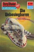 Perry Rhodan 1081: Die Unbesiegbaren (eBook, ePUB)