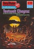 Perry Rhodan 1093: Testwelt Cheyraz (eBook, ePUB)