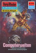 Perry Rhodan 1173: Computerwelten (eBook, ePUB)