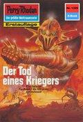 Perry Rhodan 1325: Der Tod eines Kriegers (eBook, ePUB)