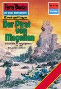 Perry Rhodan 1412: Der Pirat von Magellan (eBook, ePUB)