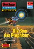Perry Rhodan 1415: Die Spur des Propheten (eBook, ePUB)