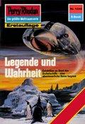 Perry Rhodan 1444: Legende und Wahrheit (eBook, ePUB)