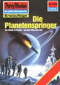 Perry Rhodan 1576: Die Planetenspringer (eBook, ePUB)