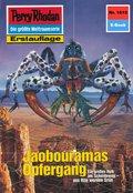 Perry Rhodan 1615: Jaobouramas Opfergang (eBook, ePUB)