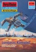 Perry Rhodan 1658: Lyndaras Kämpfer (eBook, ePUB)