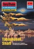 Perry Rhodan 1661: Tabuplanet Shaft (eBook, ePUB)