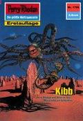 Perry Rhodan 1706: Kibb (eBook, ePUB)