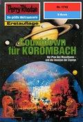 Perry Rhodan 1742: Countdown für KOROMBACH (eBook, ePUB)