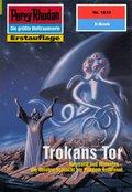 Perry Rhodan 1833: Trokans Tor (eBook, ePUB)