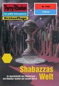 Perry Rhodan 1942: Shabazzas Welt (eBook, ePUB)