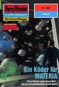 Perry Rhodan 1985: Ein Köder für MATERIA (eBook, ePUB)