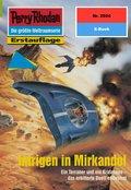 Perry Rhodan 2024: Intrigen in Mirkandol (eBook, ePUB)