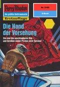Perry Rhodan 2102: Die Hand der Vorsehung (eBook, ePUB)