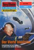 Perry Rhodan 2194: Der Vierte Inquisitor (eBook, ePUB)