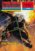 Perry Rhodan 2233: Das Specter (eBook, ePUB)
