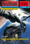 Perry Rhodan 2245: Operation Kristallsturm (eBook, ePUB)