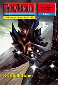 Perry Rhodan 2294: Kristallchaos (eBook, ePUB)