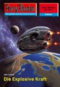 Perry Rhodan 2311: Die Explosive Kraft (eBook, ePUB)