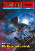 Perry Rhodan 2355: Die Ressourcen-Welt (eBook, ePUB)